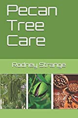 Pecan Tree Care