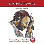 Robinson Crusoe | Daniel Defoe,Margaret Elphinstone