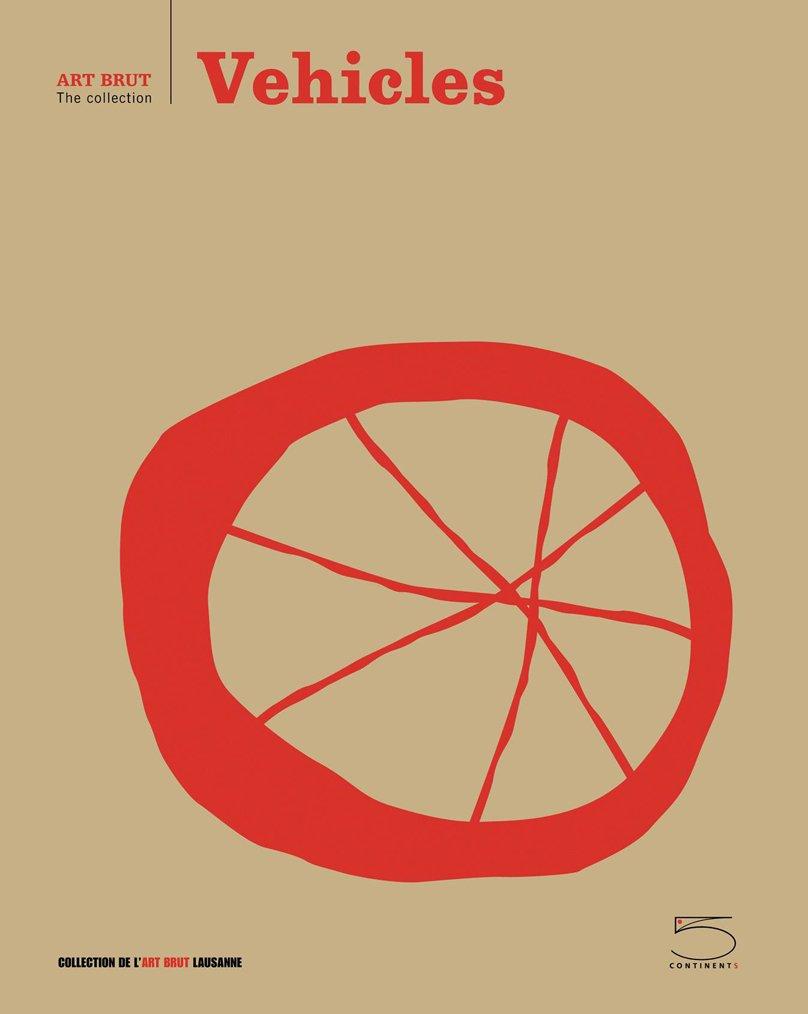 Download Vehicles: Art Brut Series pdf