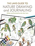 img - for The Laws Guide to Nature Drawing and Journaling book / textbook / text book