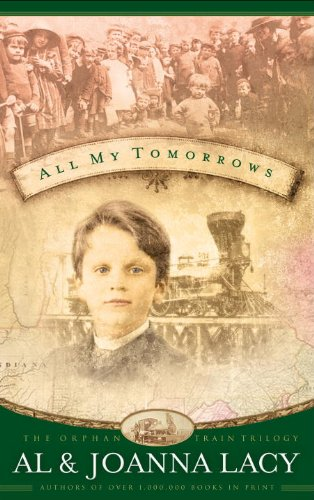 All My Tomorrows (Orphan Trains Trilogy) cover