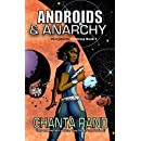 Androids & Anarchy (Intergalactic Huntress Book 1)