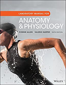 Laboratory Manual For Anatomy And Physiology 6th Edition Connie