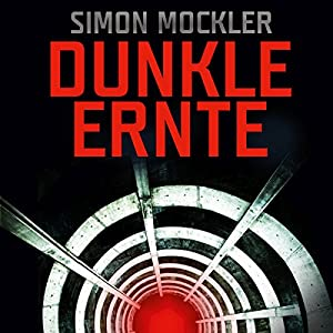 Dunkle Ernte Hörbuch