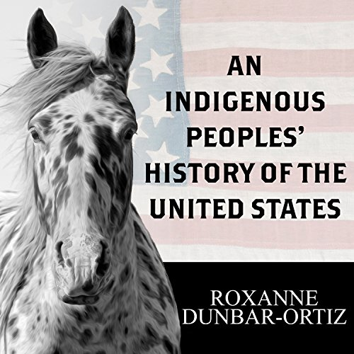 An Indigenous Peoples' History of the United States: Revisioning American History by Tantor Audio (Image #1)