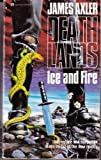 Ice and Fire, James Axler, 0373625081