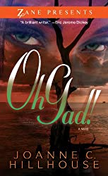 Oh Gad!: A Novel (Zane Presents)
