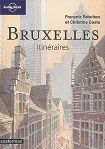 Bruxelles, itinéraires par Coste