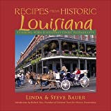 Historic Dining in Louisiana: Cooking with Louisiana's Finest Restaurants