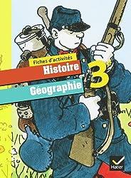 Histoire-Géographie 3e éd. 2012 - Fiches d'activités