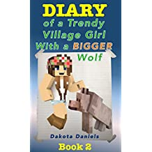 Diary of a Trendy Village Girl with a Bigger Wolf