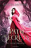 Path of Secrets: A Retelling of Little Red Riding Hood (The Andari Chronicles)