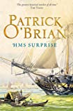 HMS Surprise (Aubrey/Maturin Series, Book 3) (Aubrey & Maturin series) (English Edition)