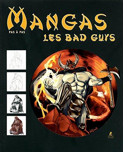 Mangas - Pas à Pas - Les Bad Guys Relié – 20 septembre 2012 IKARI Studio Place des Victoires 2809906971 Activités artistiques
