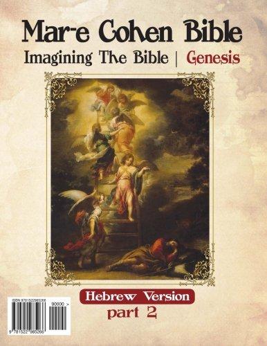 Mar-E Cohen Bible Genesis Part2