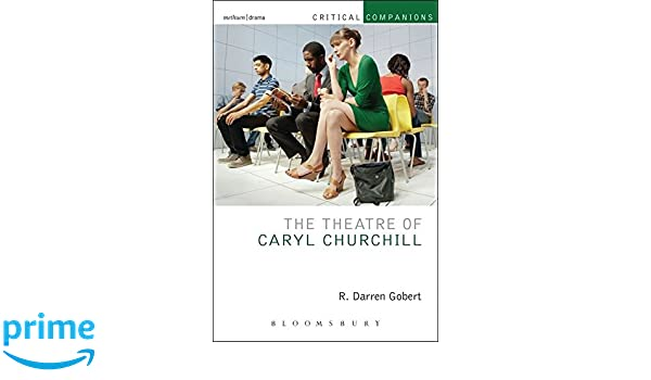 Amazon the theatre of caryl churchill critical companions amazon the theatre of caryl churchill critical companions 9781408154526 r darren gobert kevin j wetmore jr patrick lonergan books fandeluxe Gallery
