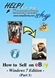 How to Sell on eBay - Windows 7 Edition (Part 1)
