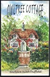 img - for Owltree Cottage book / textbook / text book