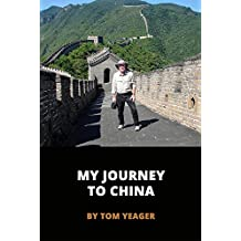My Journey to China: Visiting Beijing, Guangzhou, Guilin, and Hong Kong (Warrior to Gypsy Travel Series)