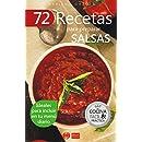 72 RECETAS PARA PREPARAR SALSAS: Ideales para incluir en tu menú diario (Colecció