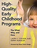 High-Quality Early Childhood Programs: The What, Why, and How