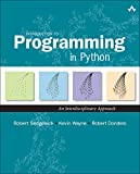 Introduction to Programming in Python : An Interdisciplinary Approach, Sedgewick, Robert and Wayne, Kevin, 0134076435