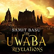 The Unwaba Revelations: Gameworld, Book 3 | Samit Basu