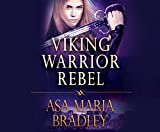 Viking Warrior Rebel (Viking Warrior Series)