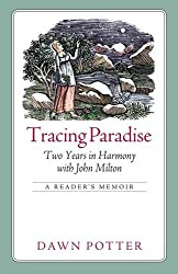 Tracing Paradise: Two Years in Harmony with John Milton