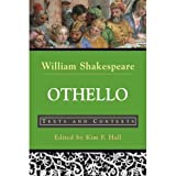 Othello: Texts and Contexts (Bedford Shakespeare Series): 1st (First) Edition