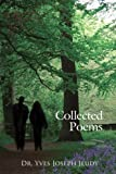 Collected Poems, Yves Joseph Jeudy, 1434303179