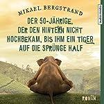 Der 50-Jährige, der den Hintern nicht hochbekam, bis ihm ein Tiger auf die Sprünge half   Mikael Bergstrand