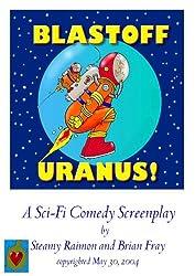 Blastoff Uranus!