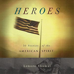 Heroes: 50 Stories of the American Spirit Audiobook