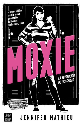 Moxie: La revolución de las chicas (Spanish Edition) by [Mathieu, Jennifer
