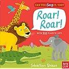 Can You Say It, Too? Roar! Roar!