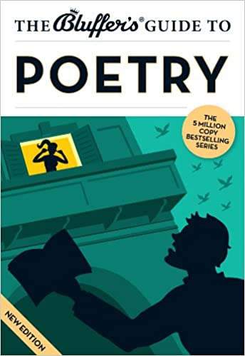 The Bluffer's Guide to Poetry (Bluffer's Guides)