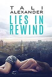 Lies In Rewind (Love In Rewind Book 2)