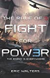 The Rule of Three: Fight for Power