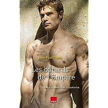 Les bâtards de l'Empire : 5 - Le rendez-vous d'Anatevka (French Edition)