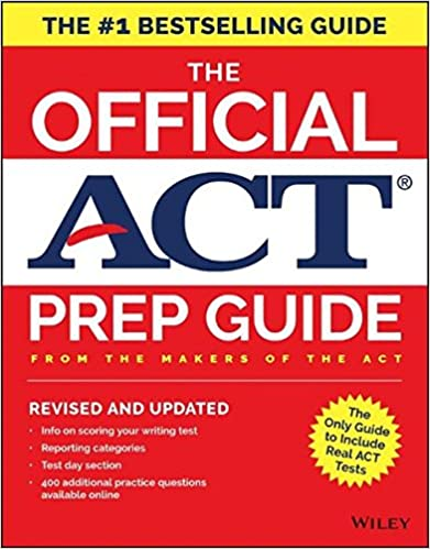 The Official ACT Prep Guide 2018 Practice Tests 400 Bonus Questions Online 1st Edition