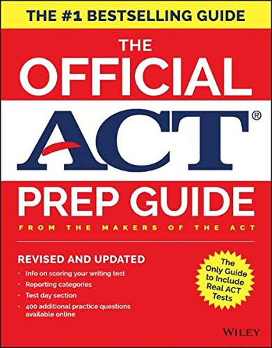 The Official Act Prep Guide  2018  Official Practice Tests   400 Bonus Questions Online