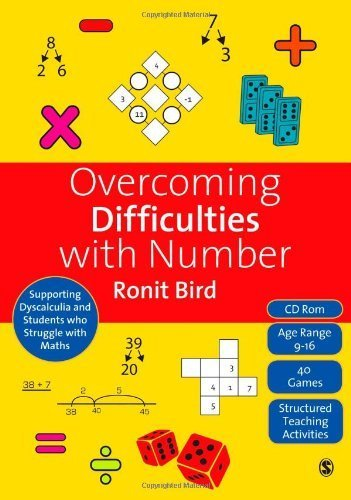 Overcoming Difficulties with Number: Supporting Dyscalculia and Students who Struggle with Maths by Ronit Bird (2009-10-02)