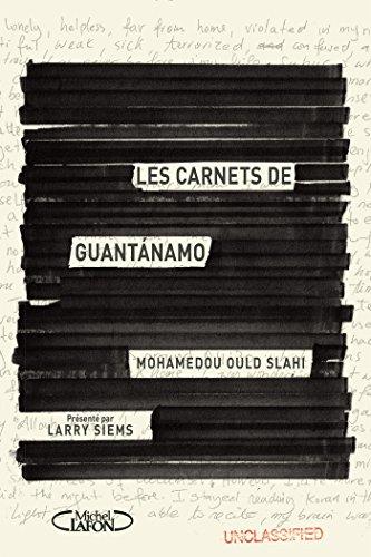 Les carnets de Guantanamo (French Edition)