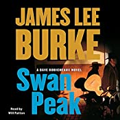 Swan Peak: A Dave Robicheaux Novel | James Lee Burke
