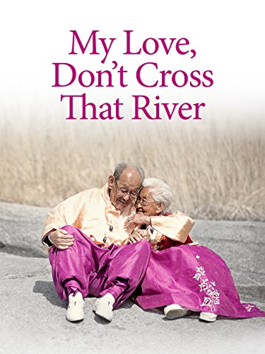 My Love Don't Cross That River(English Subtitled) ()