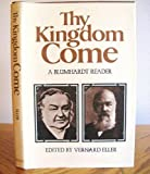 Thy Kingdom Come, Johann C. Blumhardt and Christopher F. Blumhardt, 0802835449