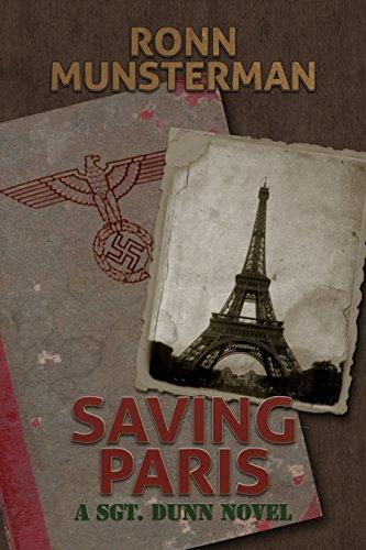 Saving Paris (Sgt. Dunn Novels Book 4) ()