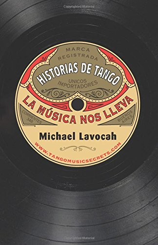 Download Historias de Tango: la música nos lleva (Spanish Edition) pdf