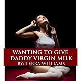 Bargain Audio Book - Wanting to Give Daddy Virgin Milk